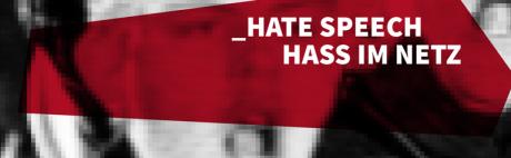 Hate Speech - Hass im Netz