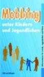 Mobbing unter Kindern und Jugendlichen